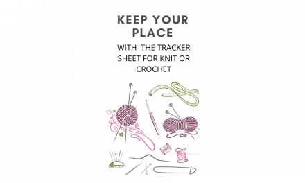 Essential Tracker Sheet for Knitting or Crochet